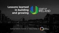 How Startup Ireland is helping Ireland become a global startup hub - presentation at the Startup Nations Summit 2014 Korea by Startup Ireland via slideshare Start Ups, Genealogy, Fails, Ireland, How To Become, Korea, Presentation, December 2014, How To Plan