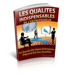 Les Qualités Indispensables de L'entrepreneur