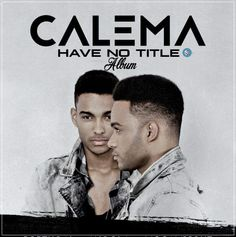 Calema - Have No Title (Album) (2k16) | Download