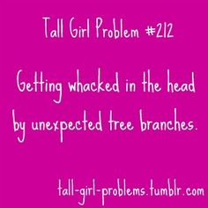 Tall Girl Problems-
