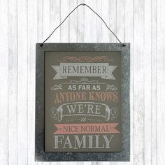 Check this out!! The Kitchen Gift Company have some great deals on Kitchen Gadgets & Gifts Nice Normal Family Sign - Hanging Metal Sign #kitchengiftco