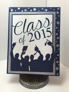 """Created by Christine Fichtner.  Graduation Card.  Featuring ATRS Custom Stamp """"Class of 2015 (large)."""""""