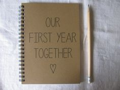 Our First Year Together - 5 x 7 journal on Etsy, $6.41 CAD: ugh this would make me so happy