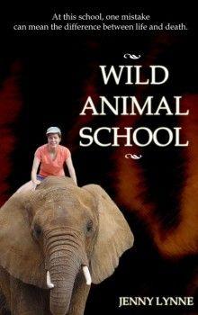 Wild Animal School – Jenny Lynne
