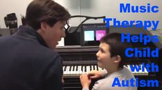 Music Therapy for Autism : Music Motivates Non-Verbal Child with Autism to Communicate