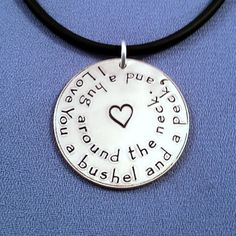 I Love You a Bushel and a Peck, and a Hug Around the Neck Necklace