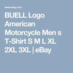 BUELL Logo American Motorcycle Sport Legend Men/'s Black T-Shirt S M L XL 2XL 3XL