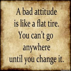 You Can't Go Anywhere with a Bad Attitude... - Quote Generator QuotesAndSayings