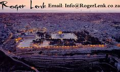 Roger Lenk (Raphael ben Levi) is a published author and Messianic Jewish believer who is the leader of Mekudeshet Congregation, located in South Africa. Temple Mount, Israel Travel, What Is Tumblr, Social Media Design, Old City, Saudi Arabia, Historical Sites, Jerusalem, Paris Skyline