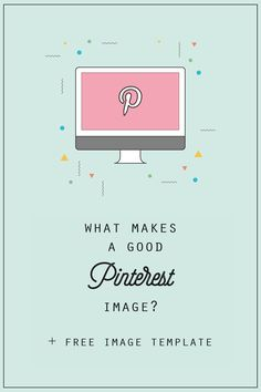 What makes a good Pinterest image? + FREE Image Template included! CLICK trough for more! www.donttellanyone.net/blog