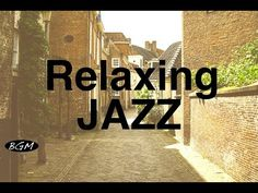 Relaxing Jazz Instrumental Music For Study,Work,Relax - Cafe Music - Background Music - YouTube