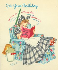 Hope you do nothing else but enjoy your birthday! #homemaker #vintage #birthday #card #cute