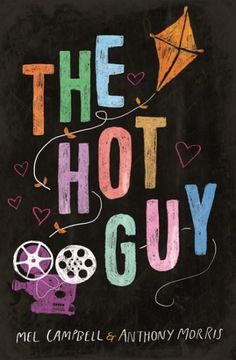 The Hot Guy - Mel Campbell
