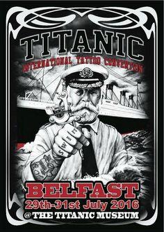 3rd Titanic Tattoo Convention Belfast | Tattoo Filter Titanic Tattoo, Convention Tattoo, Chris Ware, Tattoo Posters, Titanic Museum, Titanic Ship, Tattoo Expo, Tattoo Portfolio, Tatoo
