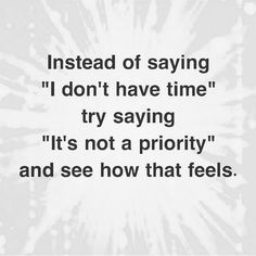 If you don't have time or make time then it really doesn't matter...just saying #priority #word #maketime #bereal #nevertired #motivation #doit #flyonadime #flyonadimewv #fashion #fashionista #beauty #smile #time