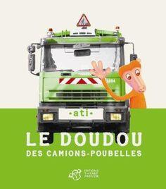 Le doudou des camions-poubelles