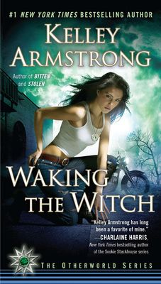 Waking the Witch by Kelley Armstrong, Click to Start Reading eBook, One of the most popular writers of paranormal fiction and the #1 New York Times bestselling author re
