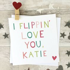 I Flippin Love You Personalised Valentine Card