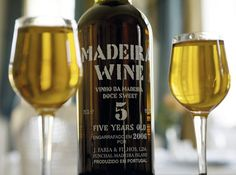 Madeira Wine ~ Wow I wish they would pour that amount of wine in your glass in restaurants here!