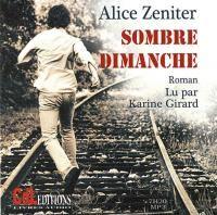Sombre dimanche  / Alice Zeniter
