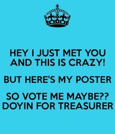 asb poster ideas   Treasurer Poster Ideas   Is Crazy But Here S My Poster So Vote Me Slogans For Student Council, Student Gov, Student Council Campaign, Student Body President, Vice President, School Campaign Ideas, School Campaign Posters, Campaign Slogans, School Fun
