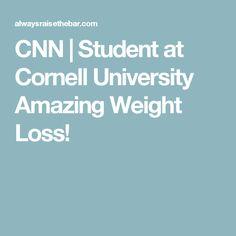 CNN   Student at Cornell University Amazing Weight Loss!