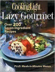 http://letscooknow.com/pinnable-post/the-lazy-gourmet-over-200-seven-ingredient-recipes-cooking-light/