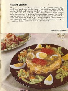 Eggs, jello and spaghetti noodles salad. This is a contender fir tge worst I've seen. Jello Recipes, Old Recipes, Vintage Recipes, Vintage Food, Gross Food, Weird Food, 70s Party, Vintage Cookbooks, Food Photo