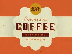 Dribbble - Premium Coffee by Dustin Wallace