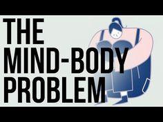 The Mind Body Problem - YouTube