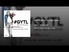 #GYTL (Give You the Love)