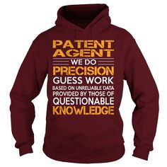 Awesome Tee For Patent Agent T-Shirts, Hoodies. VIEW DETAIL ==► https://www.sunfrog.com/LifeStyle/Awesome-Tee-For-Patent-Agent-93217907-Maroon-Hoodie.html?id=41382
