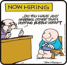 Ziggy HaHa who could resist popping bubble wrap Pop Bubble, Bubble Wrap, Work Funnies, Work Humor, Ziggy Cartoon, Kliban Cat, Tom Wilson, Need A Hug, Fotografia