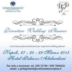 Corso Wedding Planner Certificato da Confcommercio Napoli 27 - 28 - 29 marzo 2015