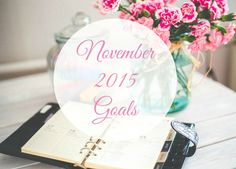 November 2015 Goals - Simple Joys Of Home
