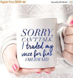 Sorry Coffee Mug - Coffee Cup - Large Coffee Mug - Statement Mug - Sassy Mug - Large Mug - Funny Mug - Statement Mugs - Custom Mug Sorry can't talk. I traded my voice for by foxandcloverboutique Mermaid Mugs, Mermaid Kisses, Mermaid Mermaid, Mermaid Quotes, Tattoo Mermaid, Vintage Mermaid, Mermaid Tails, Large Coffee Mugs, Coffee Cups