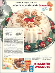Cherry-Sherry Walnut Dessert, With Glamorous Garnish, And Sugared Walnuts. It's Simply Spectacular! (Woman's Day, 1954)
