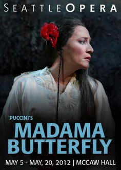 Seattle Opera's poster of Madama Butterfly (May 5- May 20, 2012)