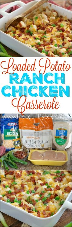 Loaded Potato & Ranch Chicken Casserole recipe from The Country Cook. This…