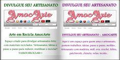 Divulgue seu artesanato:  Arte em Reciclar AmocArte: https://www.facebook.com/groups/455334571239744/