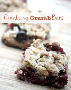 Cranberry Crumb Bars Recipe by (It's Not Your Grandma's Coupon Site! Fall Recipes, Holiday Recipes, Grinch Fruit Kabobs, Cookie Recipes, Dessert Recipes, Cookie Ideas, Party Recipes, Dessert Ideas, Just Desserts
