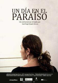 'Un día en el Paraíso', dir. José Ángel Alayón