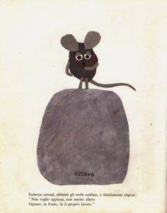 "from ""Federico"" by Leo Lionni Topipittori: Tuesdays of the Emme / 2: Federico, baby mouse"