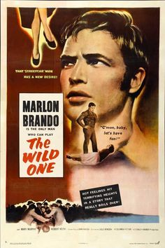 """The Wild One (1953) Marlon Brando scorches the screen in this powerful '50s cult classic about a biker gang that terrorizes a small California town. What's Johnny rebelling against? """"What have you got"""