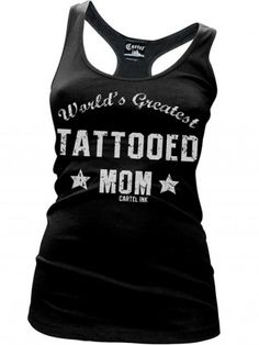 """Women's """"World's Greatest Tattooed Mom"""" Racerback Tank by Cartel Ink (Black)"""