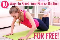 10 Ways to Boost Your Fitness Routine for Free