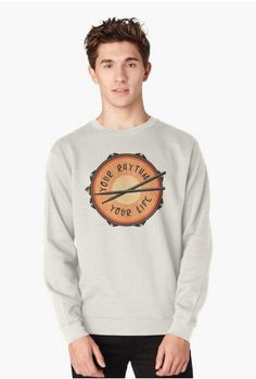 Your Rhythm. Your Life.Snare drum with drumsticks. Pullovers on Redbubble
