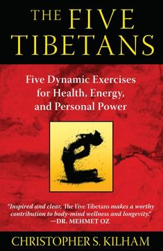 The Paperback of the The Five Tibetans: Five Dynamic Exercises for Health, Energy, and Personal Power by Christopher S. Kilham at Barnes & Noble. Five Tibetan Rites, Tai Chi For Beginners, Fountain Of Youth, Healthy Aging, Anti Aging Tips, Yoga Meditation, Kundalini Yoga, Pranayama, The Book