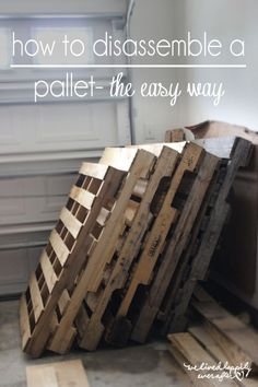 Dissemble a pallet - the easy way