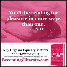 """Love how Bustle used a pun in their review!  They also gave me an idea for when I sign books.  I now sign, """"I hope this book brings you reading (and other!) pleasure.""""  Thanks Bustle! Learn more at http://DrLaurieMintz.com * * * * * #becomingcliterate #cliterate #clitoris #orgasm #female #femaleorgasm #sex #sexeducation #adultsexed #femalesexuality #freesexadvice #orgasmequality #vulva #bustle"""